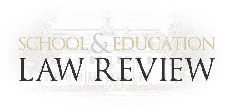 "The words ""School & Education Law Review"" superimposed over a faded drawing of a school."